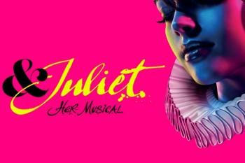 & Juliet - Her Musical